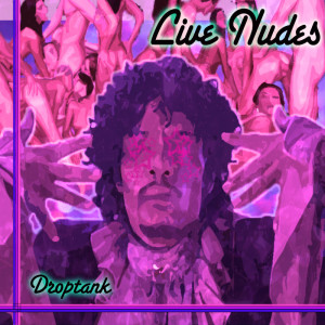 Live Nudes - Droptank